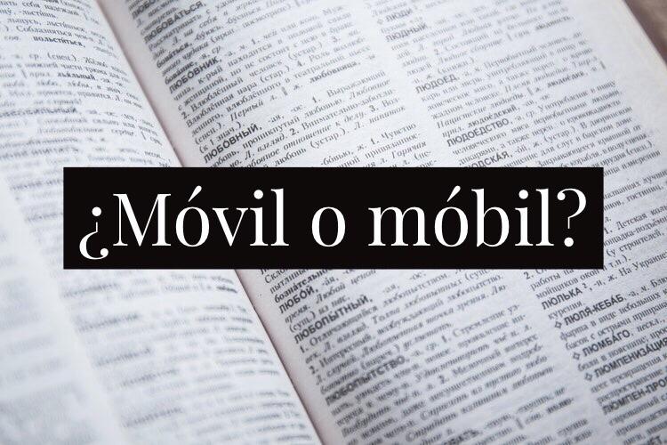 Movil o mobil